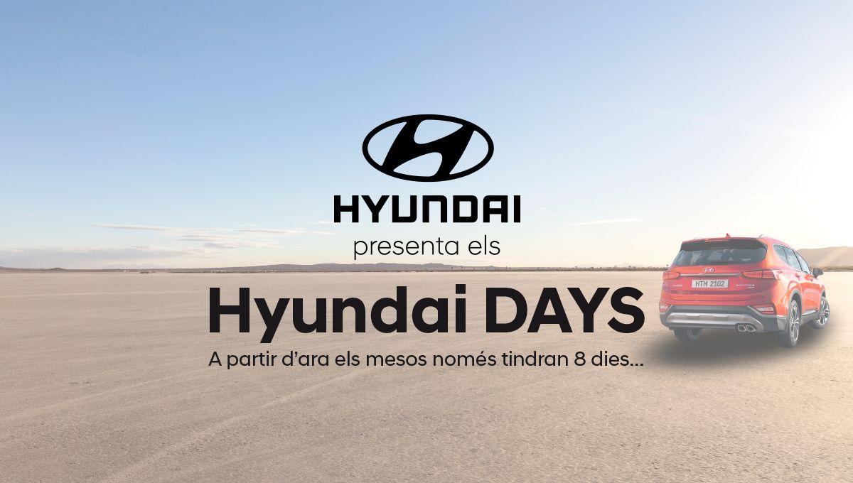 No te pierdas esta gran oportunidad. Vuelven los Hyundai Days