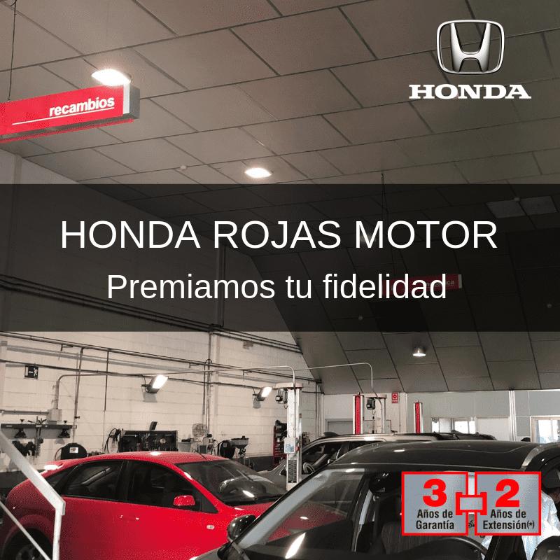 En Honda Rojas Motor premiamos tu FIDELIDAD