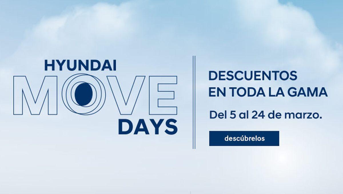 Hyundai Move Days. Descuentos en toda la gama del 5 al 24 de marzo