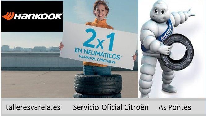 2x1 Michelin y Hankook Febrero 2019