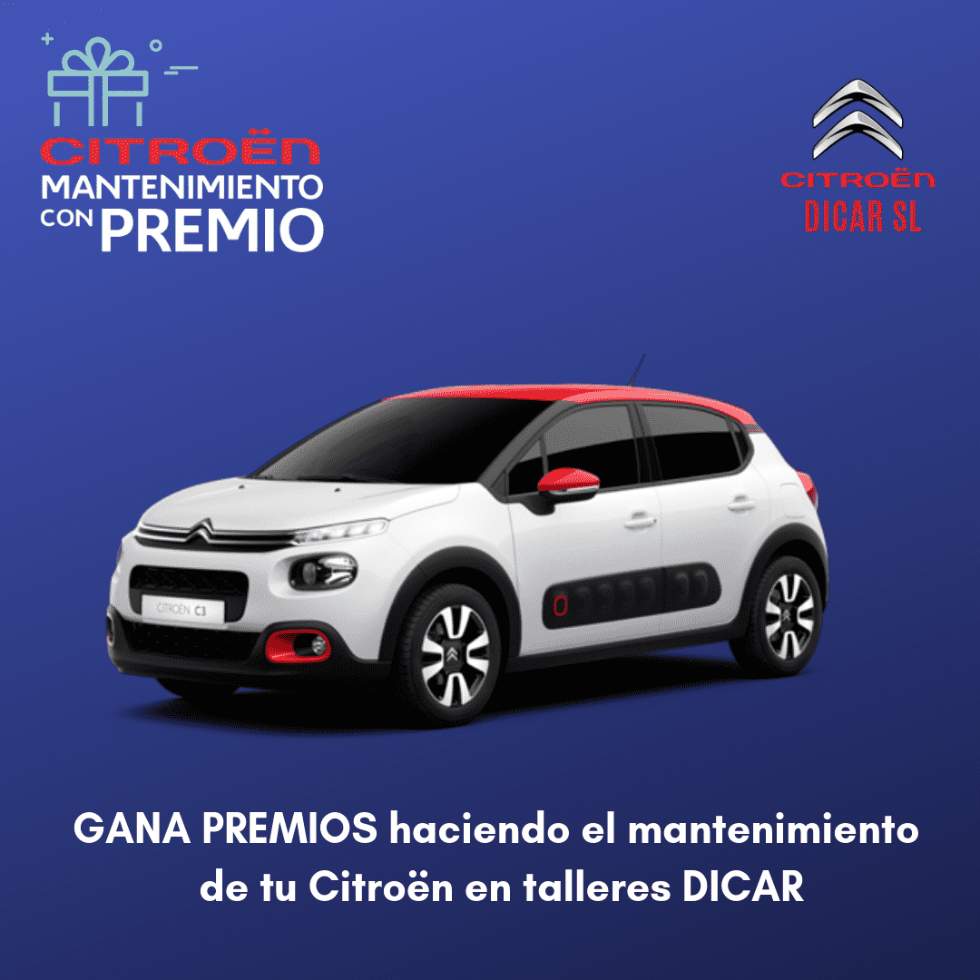 Talleres Dicar Citroën te premia por hacer el mantenimiento con nosotros