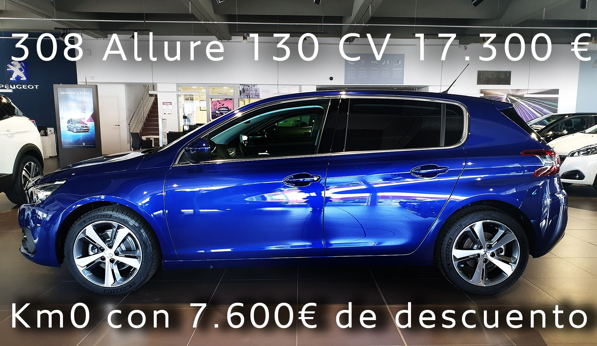 Peugeot 308 Allure 130 CV Gasolina Km0 17.300 € con 7.600 € de descuento.