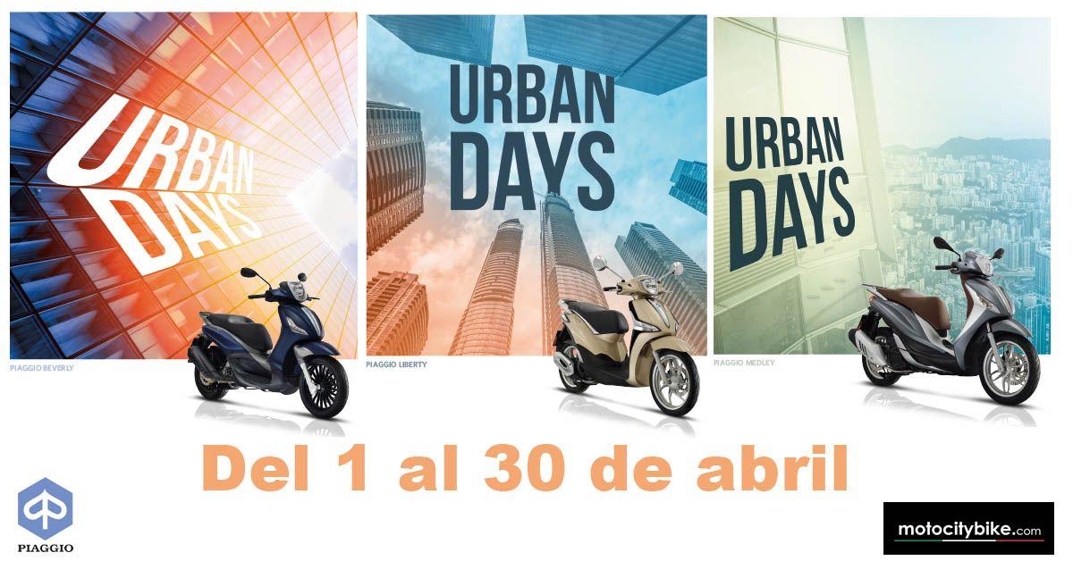 URBAN DAYS DE PIAGGIO. Del 1 al 30 de abril.