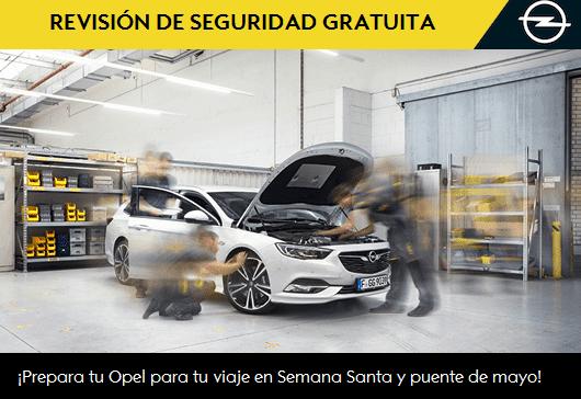 REVISIÓN DE SEGURIDAD GRATUITA PARA TU OPEL