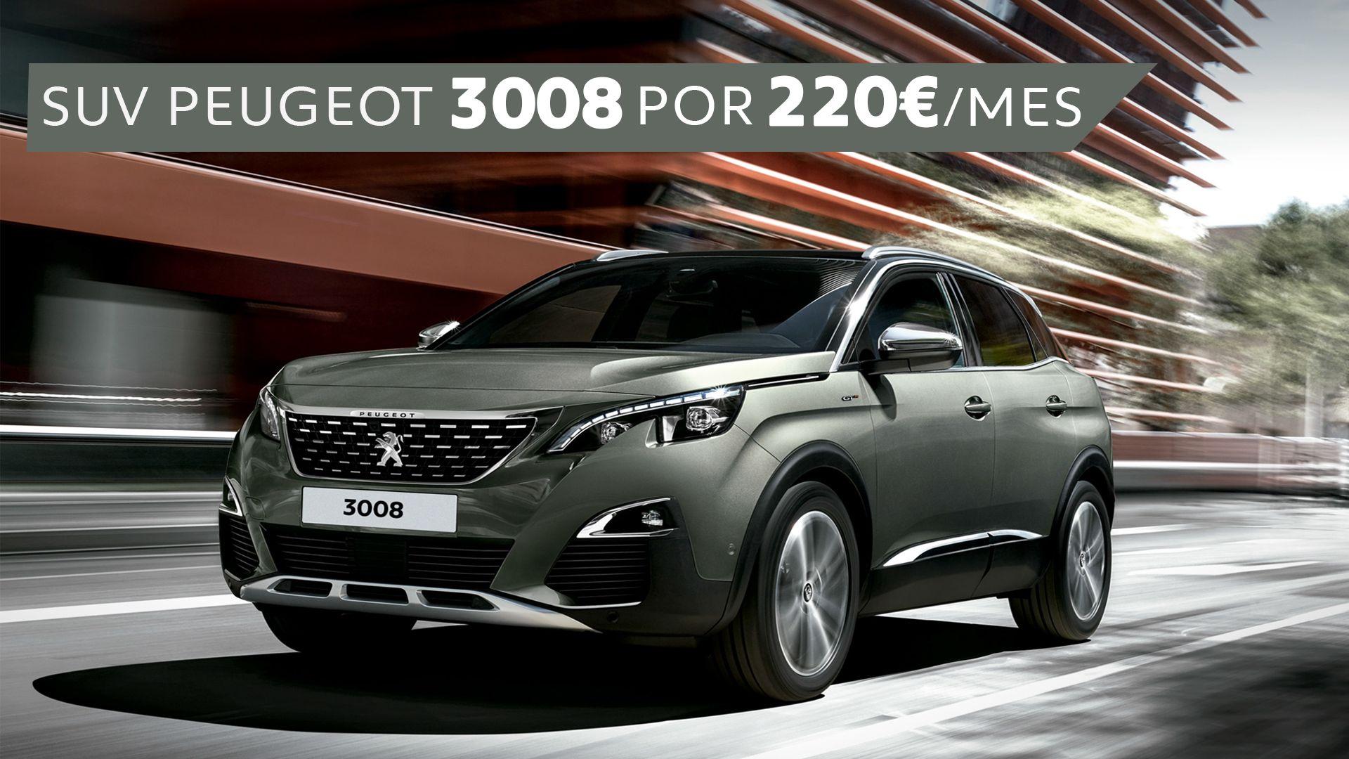 Conduce un SUV Peugeot 3008 por sólo 220€/mes