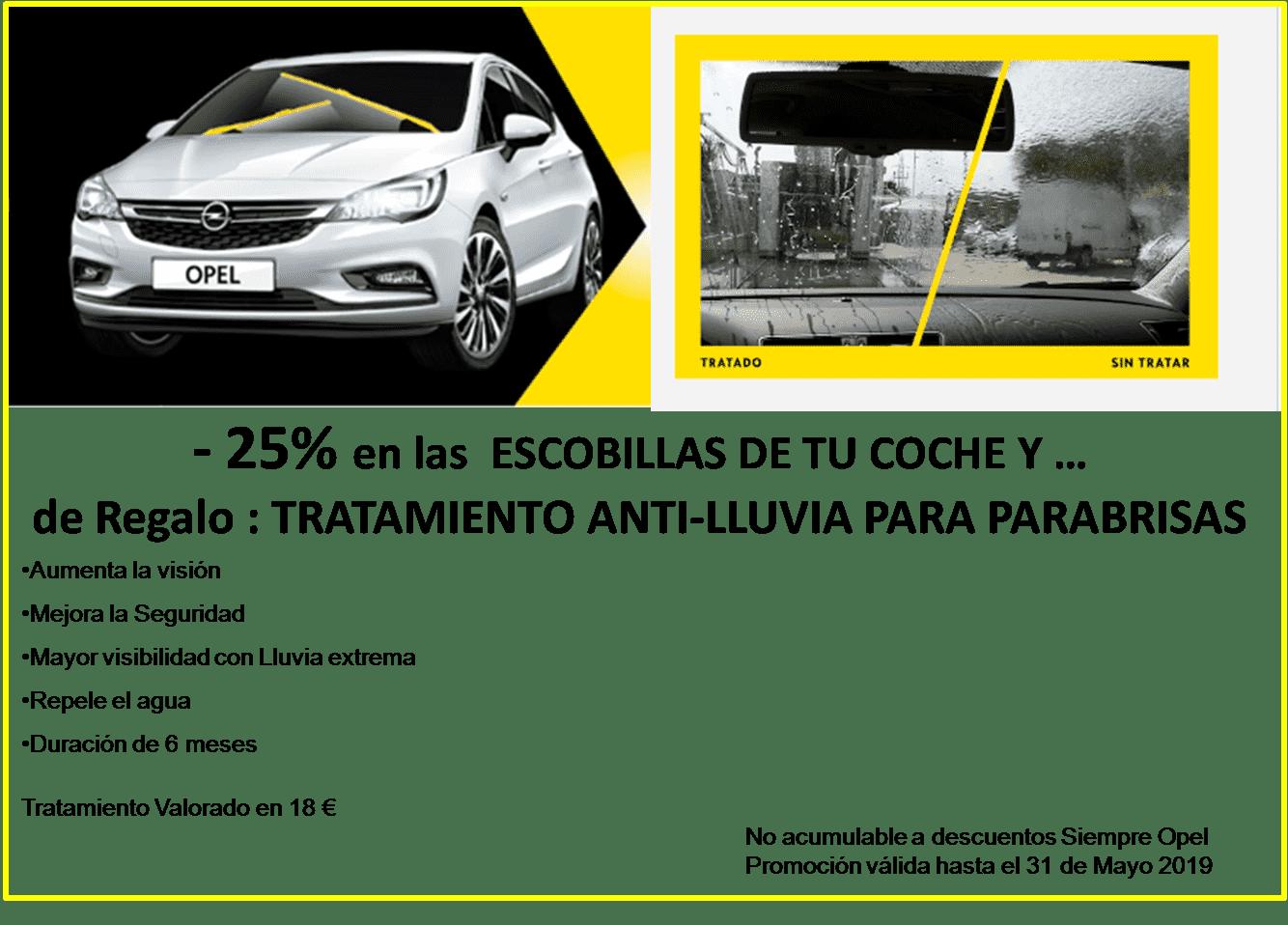 -25% en las ESCOBILLAS de tu Opel y de Regalo... Tratamiento anti-lluvia para parabrisas.