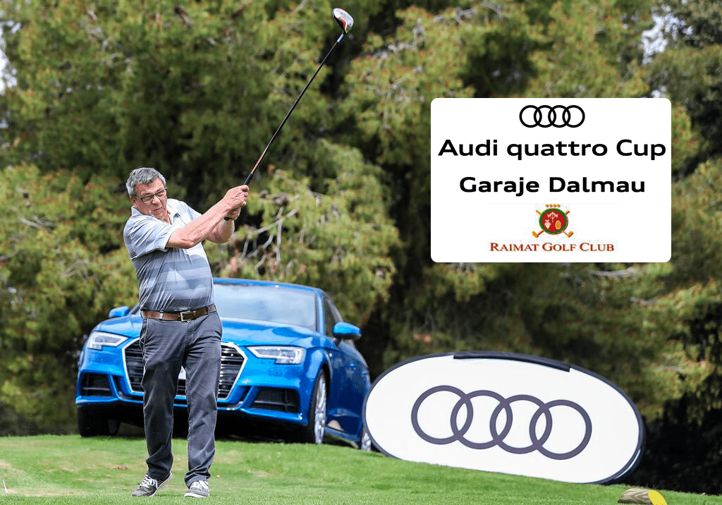 Audi quattro Cup Garaje Dalmau Raimat Club de Golf