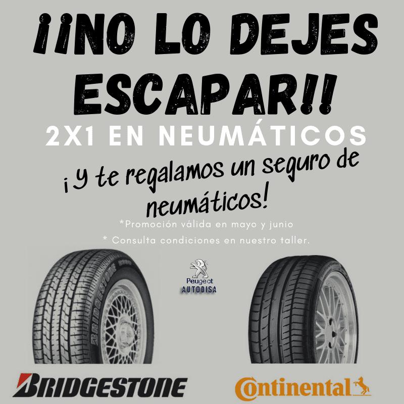 2x1 en neumáticos Bridgestone y Continental.