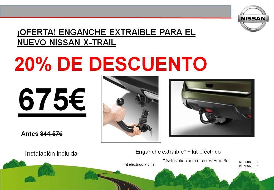 ¡OFERTA! ENGANCHE EXTRAIBLE NUEVO NISSAN X-TRAIL - 675€