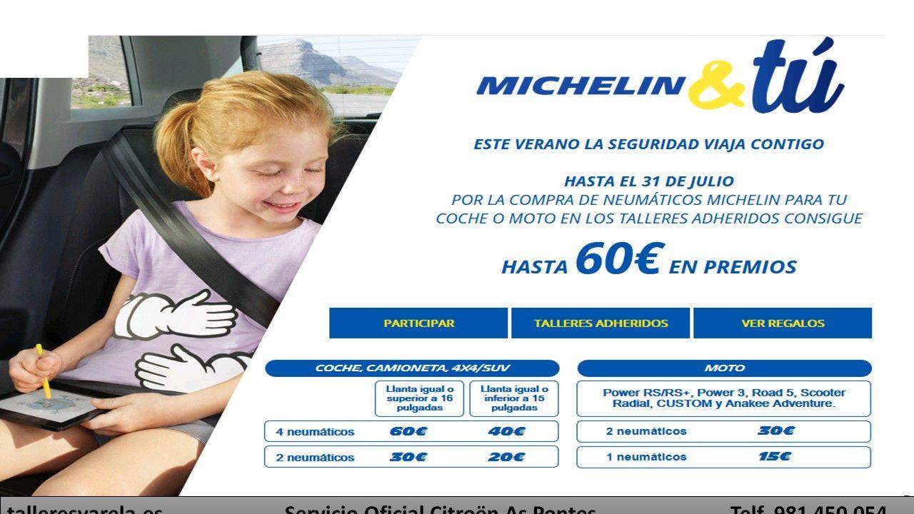 Michelin ESTE VERANO LA SEGURIDAD VIAJA CONTIGO  consigue hasta 60€ en premios en Talleres Varela