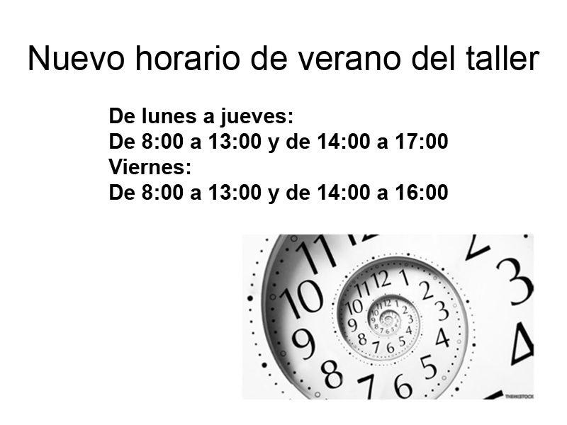 HORARIO DE VERANO DEL TALLER
