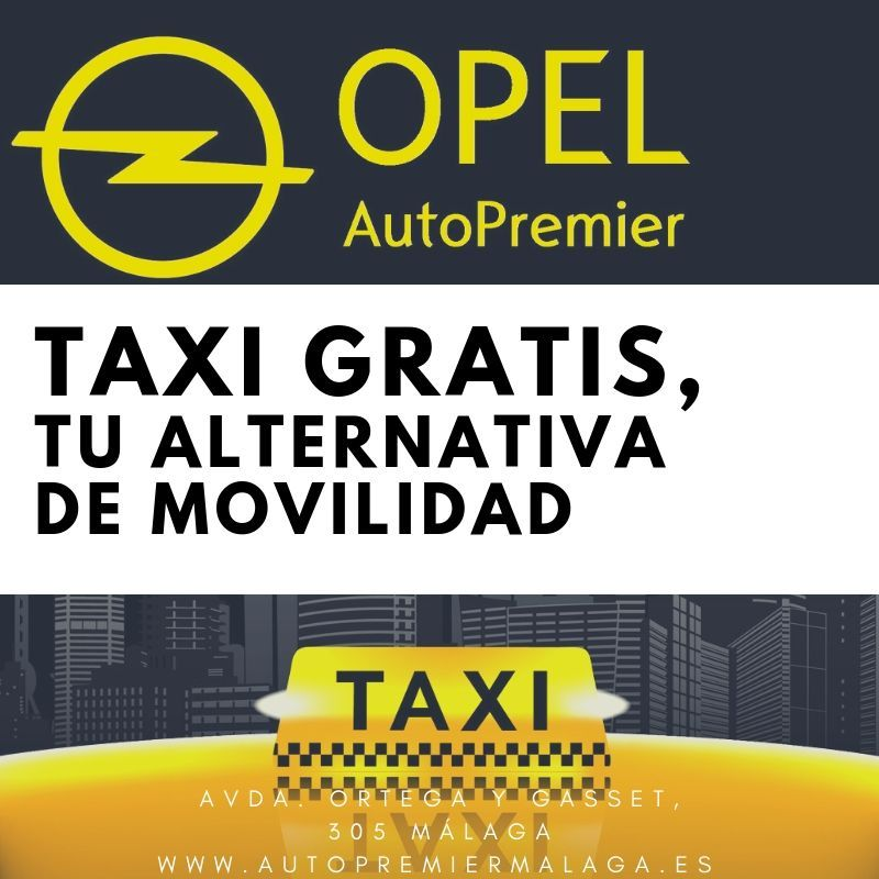 Opel Autopremier Málaga firma un acuerdo con Unitaxi para ofrecer a sus clientes transporte alternativo gratis