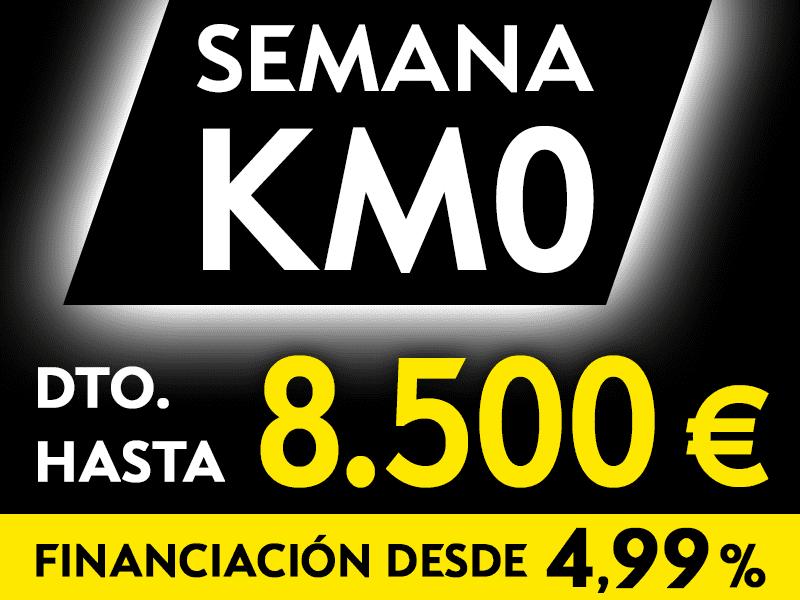 SEMANA DEL KILÓMETRO CERO DESCUENTOS DE  HASTA 8.500€ . DEL 1 AL 5 DE OCTUBRE
