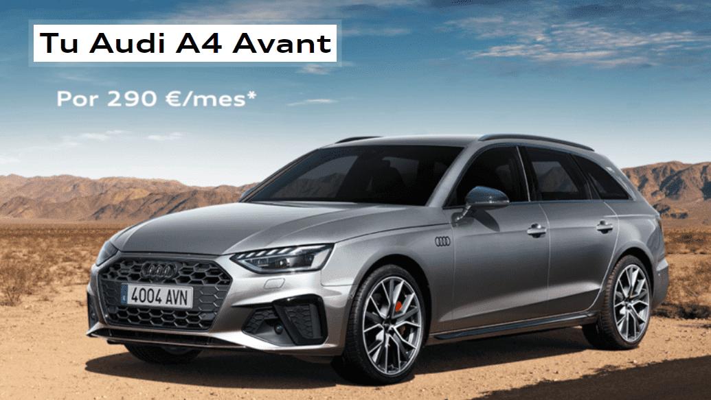 Nuevo Audi A4 Avant por 290€/mes con My Renting