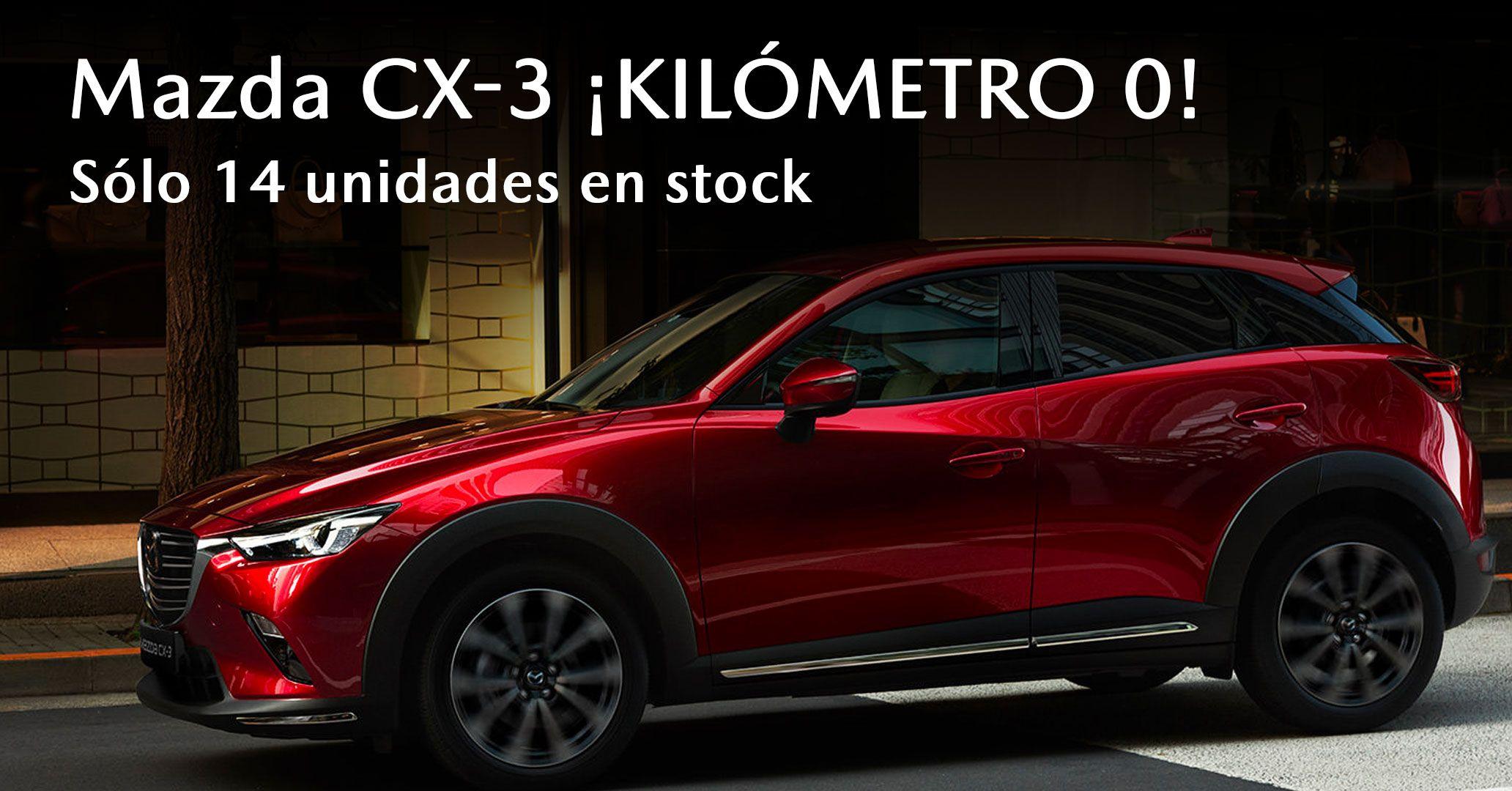 ¡Oferta irrepetible! Mazda CX-3 Kilómetro 0 por Por 21.350€*
