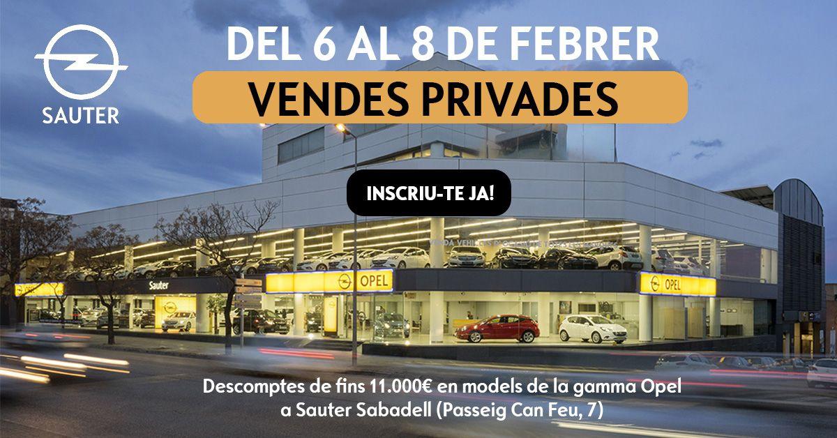 DESCOMPTES DE FINS A 11.000€: VENDES PRIVADES A OPEL SAUTER SABADELL