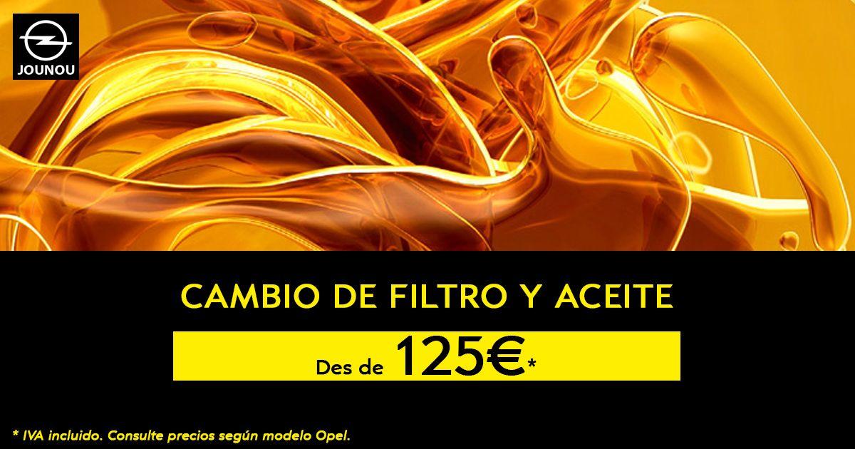 OPEL: CAMBIO DE ACEITE+FILTRO A PRECIOS IRRESISTIBLES!
