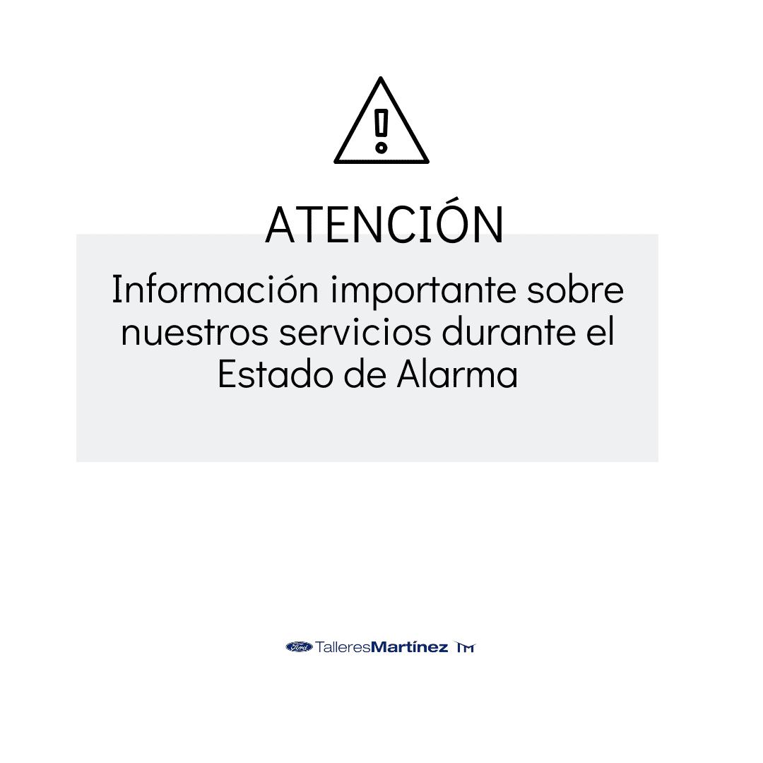 INFORMACIÓN IMPORTANTE SOBRE NUESTROS SERVICIOS DURANTE EL ESTADO DE ALARMA